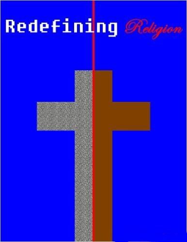 Redefining Religion