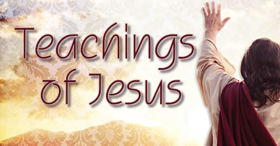 THE SERMON ON THE MOUNT AND OTHER TEACHINGS OF JESUS