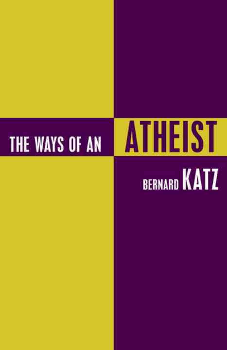 THE WAYS OF AN ATHEIST